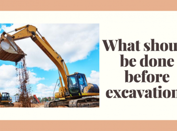 What should be done before excavating